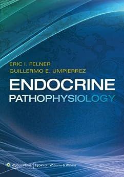 Endocrine Pathophysiology por Eric I. Felner epub