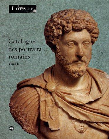 Catalogue des portraits romains, tome 2 par K. Kersauson