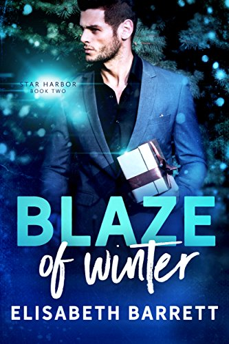 Blaze of Winter (Star Harbor Book 2) (English Edition) (Star Harbor)