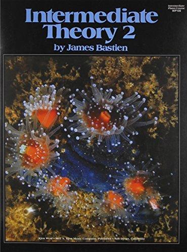 WP109 - Bastien Intermediate Piano Course Intermediate Theory 2 by James Bastien (1983-01-01)