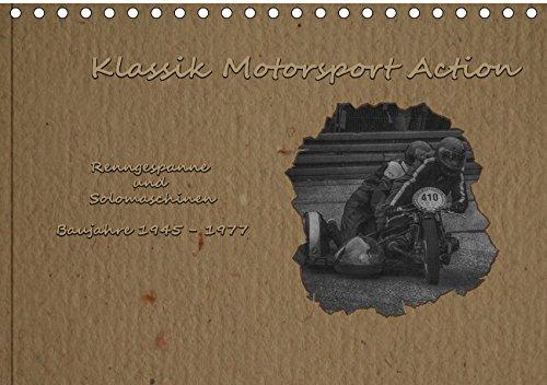 Klassik Motorsport Action (Tischkalender 2018 DIN A5 quer): Renngespanne und Solomaschinen im Vintage-Look (Monatskalender, 14 Seiten ) (CALVENDO ... [Apr 14, 2017] Becker (DeBillermoker), Thomas
