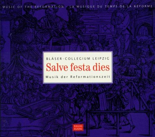 Salve festa dies (Musik der Reformationszeit)