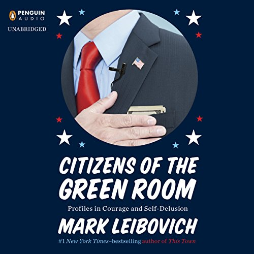 Profil Audio (Citizens of the Green Room: Profiles in Courage and Self-Delusion)