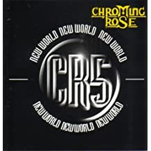 New World [German Import] by Chroming Rose