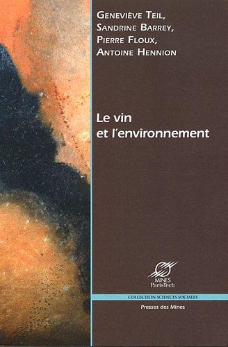 Le vin et l'environnement par Geneviève Teil