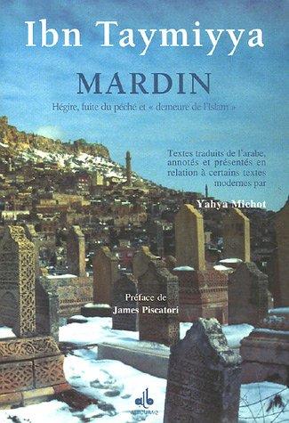 Mardin : Hégire, fuite du péché et