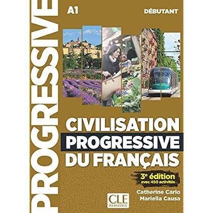 Civilisation progressive du français - Niveau débutant - Livre + CD + livre-web - 3ème édition