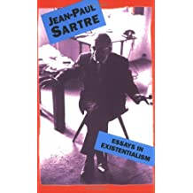 Essays In Existentialism by Jean-Paul Sartre (2000-06-01)