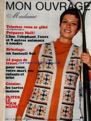MON OUVRAGE MADAME [No 242] du 01/11/1968 - TRICOTS - MODE - OUVRAGES - GILET - NOEL - UN FAUTEUIL-BAR - CUISINE / LES TARTES MAISON