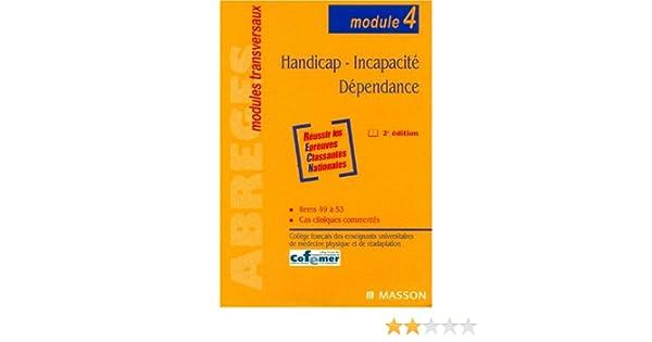 Handicap - Incapacité - Dépendance: Module 4 (French Edition)
