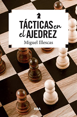 Táctica en el ajedrez (PRACTICA)