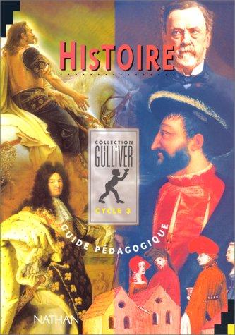 Gulliver histoire, multiclasse, cycle 3. Livre du maître