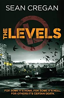 The Levels by [Cregan, Sean]
