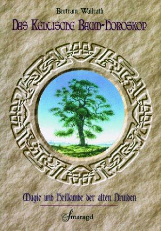 Das keltische Baumhoroskop