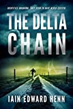 The Delta Chain by Iain Edward Henn
