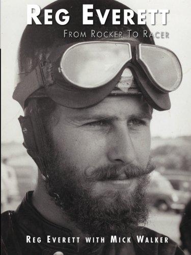 Reg Everett - From Rocker to Racer por Mick Walker