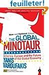The Global Minotaur: America, Europe...