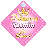 Crown Princess Yasmin On Board Personalised Baby / Child Girls Car Sign