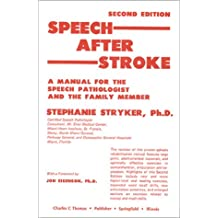 Speech After Stroke: A Manual for the Speech Pathologist and the Family Member