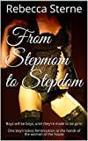 From Stepmom to Stepdom: Boys will be boys, until they're made to be girls! One boy's taboo feminisation at the hands of the woman of the house