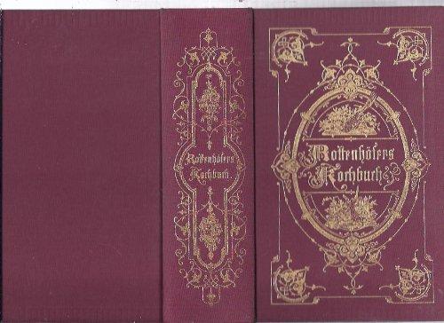 Rottenhöfers illustriertes Kochbuch
