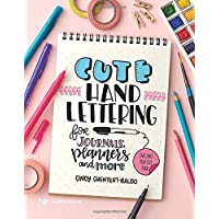 Cute Hand Lettering: for journals, planners and more
