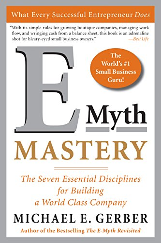 E-Myth Mastery: The Seven Essential Disciplines for Building a World Class Company (English Edition)