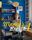 Telecharger Livres Mangez Breizh Recettes et Epiceries Bretonnes (PDF,EPUB,MOBI) gratuits en Francaise