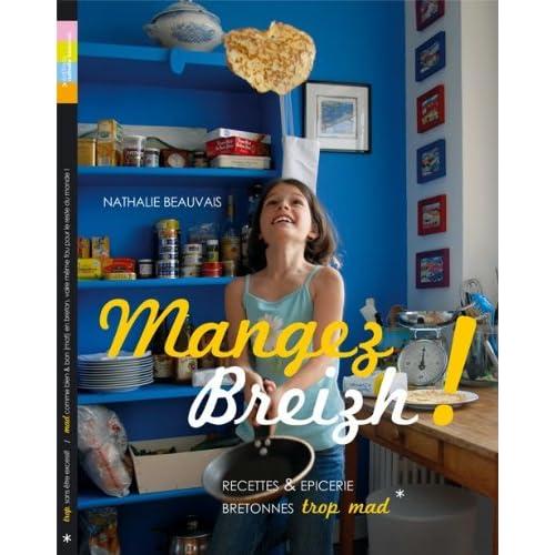 Mangez Breizh ! Recettes et Epiceries Bretonnes