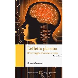 L'effetto placebo. Breve viaggio tra mente e corpo