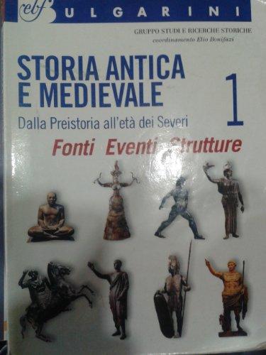 Storia antica e medievale. Con laboratorio. Per le Scuole superiori: 1