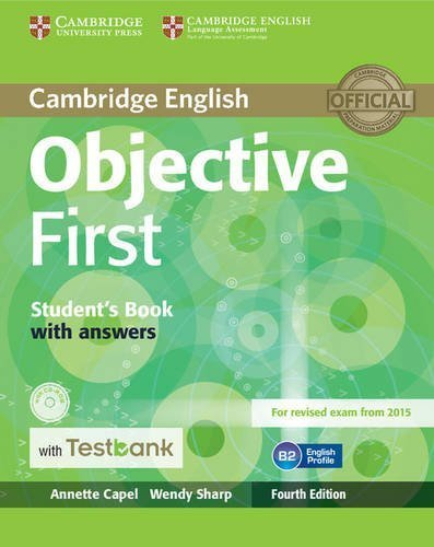 Objective First Student's Book with Answers with CD-ROM with Testbank by Annette Capel (2015-08-18)