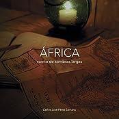 África Sueño de Sombras Largas: Un viaje fantástico (Spanish Edition)