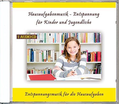 Hausaufgabenmusik - Entspannung für Kinder und Jugendliche