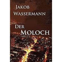 Der Moloch (German Edition)