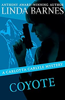 Coyote (The Carlotta Carlyle Mysteries Book 3) (English Edition)