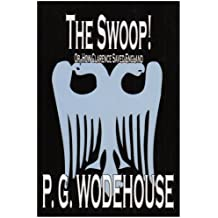 The Swoop! by P. G. Wodehouse, Fiction, Literary
