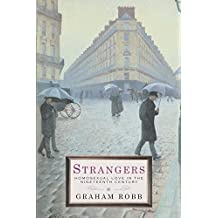Strangers: Homosexual Love in the Nineteenth Century: Homosexuality in the Nineteenth Century (English Edition)