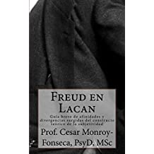 Freud en Lacan (Spanish Edition)
