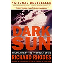 Dark Sun: The Making Of The Hydrogen Bomb (English Edition)