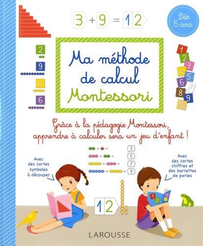 Ma méthode de calcul Montessori par Sylvaine Auriol