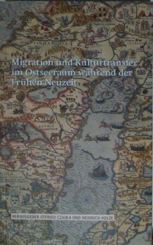 Migration und kulturtransfer im ostseeraum während der Frühen Neuzeit (Acta Bibliothecae Regiae Stock)