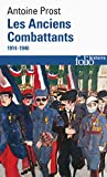 Les Anciens Combattants: (1914-1940)