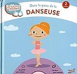 """Afficher """"Les Histoires à mimer Dans la peau de la danseuse"""""""