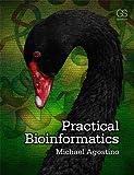 Practical Bioinformatics (English Edition)