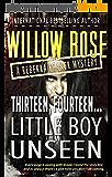 Thirteen, Fourteen... Little Boy Unseen: A heart-breaking, bone-chilling mystery thriller (Rebekka Franck Book 7) (English Edition)