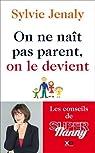 On ne naît pas parent, on le devient - Les conseils de Super Nanny par Jenaly