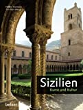 Sizilien: Kunst und Kultur - Herbert Hartmann, Christoph Wetzel