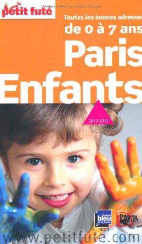 Paris Enfants : Toutes les bonnes adresses de 0 à 7 ans