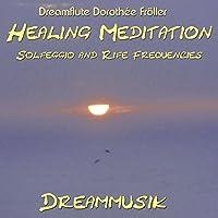 Healing Meditation Solfeggio- and Rife Frequencies
